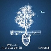 Play & Download Live from the Artists Den: Season 2 by Various Artists | Napster