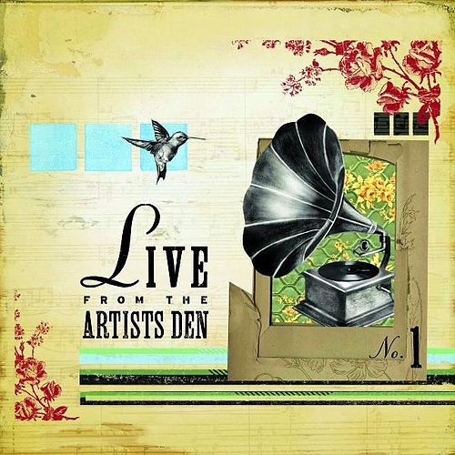 Live from the Artists Den: 1 by Various Artists