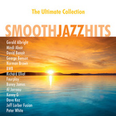 Smooth Jazz Hits: The Ultimate Collection von Various Artists