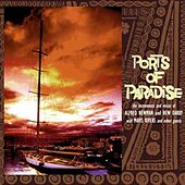 Play & Download Ports Of Paradise by Alfred Newman | Napster