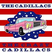 The Crazy Cadillacs by The Cadillacs