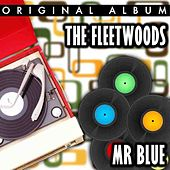 Play & Download Mr Blue by The Fleetwoods | Napster