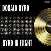Byrd In Flight by Donald Byrd
