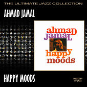 Play & Download Happy Moods by Ahmad Jamal | Napster