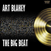 Play & Download The Big Beat by Art Blakey | Napster