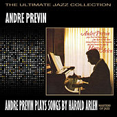 Andre Previn Plays Songs By Harold Arlen by Andre Previn
