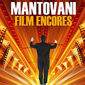Play & Download Film Encores by Mantovani | Napster