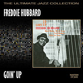 Play & Download Goin' Up by Freddie Hubbard | Napster