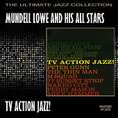 Play & Download T.V. Action Jazz by Mundell Lowe | Napster