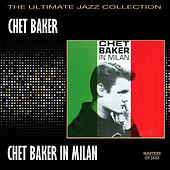 In Milan by Chet Baker
