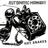 Play & Download Automatic Midnight by Hot Snakes | Napster