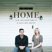 Play & Download Home by Kim Walker-Smith | Napster