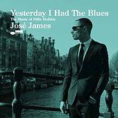 Play & Download Yesterday I Had The Blues: The Music Of Billie Holiday by Jose James | Napster