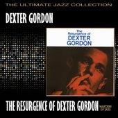 Play & Download The Resurgeance Of Dexter Gordon by Dexter Gordon | Napster