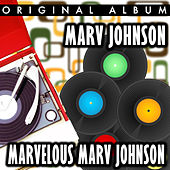 Marvelous Marv Johnson by Marv Johnson