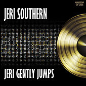 Play & Download Jeri Gently Jumps by Jeri Southern | Napster
