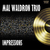 Play & Download Impressions by Mal Waldron Trio | Napster