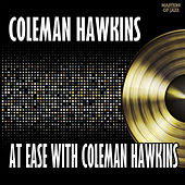 At Ease With Coleman Hawkins by Coleman Hawkins