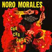 Play & Download Cha Cha Cha's by Noro Morales | Napster