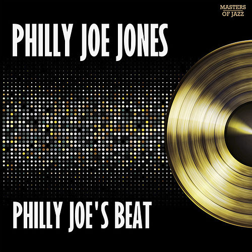 Play & Download Philly Joe's Beat by Philly Joe Jones | Napster