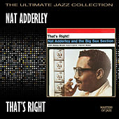 That's Right by Nat Adderley