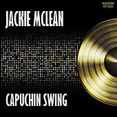 Play & Download Capuchin Swing by Jackie McLean | Napster