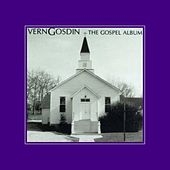 Play & Download The Gospel Album by Vern Gosdin | Napster