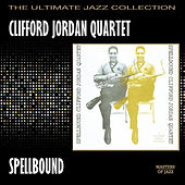 Play & Download Spellbound by Clifford Jordan | Napster