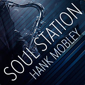 Play & Download Soul Station by Hank Mobley | Napster
