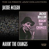 Play & Download Makin' The Changes by Jackie McLean | Napster