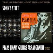 Sonny Stitt Plays Jimmy Giuffre Arrangements by Sonny Stitt