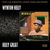 Kelly Great by Wynton Kelly