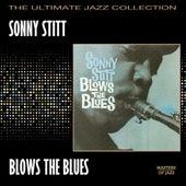 Sonny Stitt Blows The Blues by Sonny Stitt