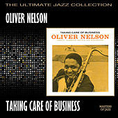 Taking Care Of Business by Oliver Nelson