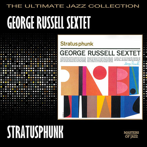 Play & Download Stratusphunk by George Russell Sextet | Napster