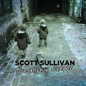 Treading Water E.P by Scott Sullivan