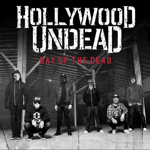 Play & Download Day Of The Dead by Hollywood Undead | Napster