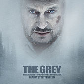 The Grey (Original Motion Picture Soundtrack) by Marc Streitenfeld