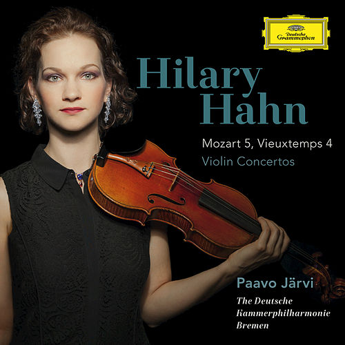 Play & Download Mozart: Violin Concerto No.5 In A, K.219 / Vieuxtemps: Violin Concerto No.4 In D Minor, Op.31 by Hilary Hahn | Napster