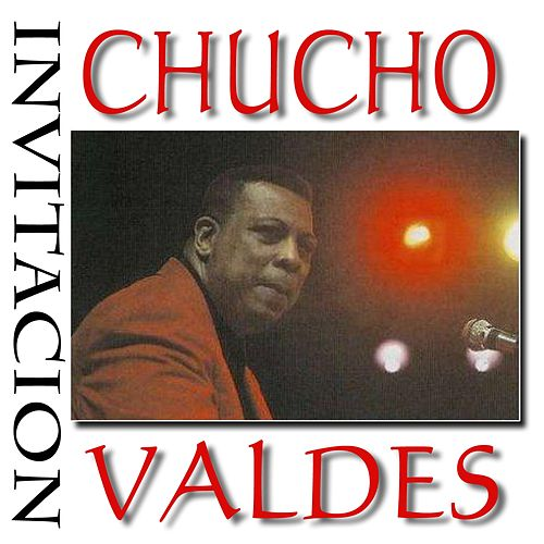 Play & Download Invitacion by Chucho Valdes | Napster