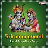 Play & Download Sriramanavami - Special Telugu Movie Songs by Various Artists | Napster