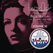 Lady Day: The Complete Billie Holiday On Columbia - Vol. 10 by Billie Holiday