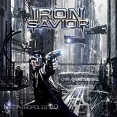 Play & Download Megatropolis 2.0 by Iron Savior | Napster