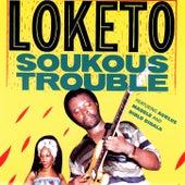 Soukous Trouble by Loketo