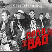Born to Be Bad by Jaime Y Los Chamacos