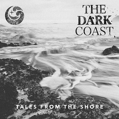 Play & Download Tales from the Shore by The Dark Coast | Napster