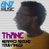 Wrapped Around Your Finger (Zero Gravity Remix) - Single by Thane