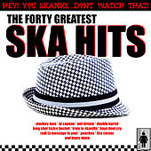 Play & Download 40 Ska Hits by Various Artists | Napster