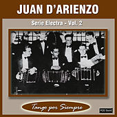 Play & Download Serie Electra, Vol. 2 by Juan D'Arienzo | Napster