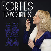 Play & Download Forties Favourites by Various Artists | Napster
